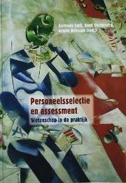 Personeelsselectie en assessment in perspectief wetenschap in de praktijk, Hardcover