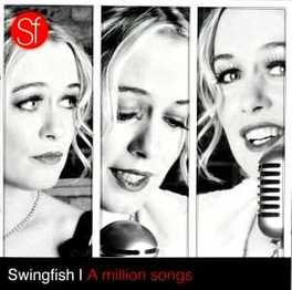 A MILLION SONGS SWINGFISH, CD