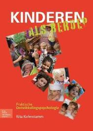 Kinderen als beroep praktische ontwikkelingspsychologie, Rita Kohnstamm, Paperback