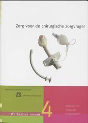 Zorg voor de chirurgische zorgvrager MBO niveau 4 Werkcahier