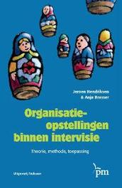 Organisatieopstellingen binnen intervisie Theorie, methode, toepassing, Hendriksen, Jeroen, Paperback