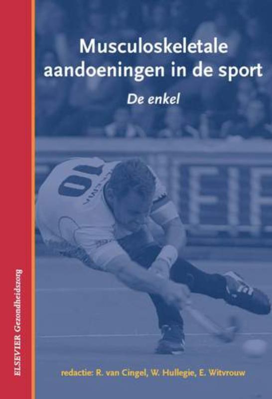 De enkel Musculoskeletale aandoeningen in de sport, Hardcover