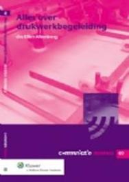 Alles over drukwerkbegeleiding Communicatie memo, Altenburg, Ellen, Paperback