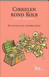 Cirkelen rond Kolb begeleiden van leerprocessen, Hendriksen, Jeroen, Paperback