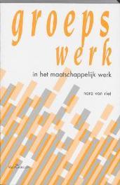 Groepswerk in het maatschappelijk werk N. van Riet, Paperback