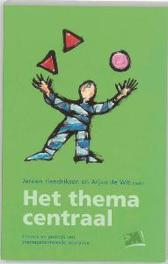 Het thema centraal theorie en praktijk van themagecentreerde interactie, Paperback
