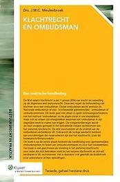 Klachtrecht en ombudsman een praktische handleiding, J.C.M. Meulenbroek, Paperback