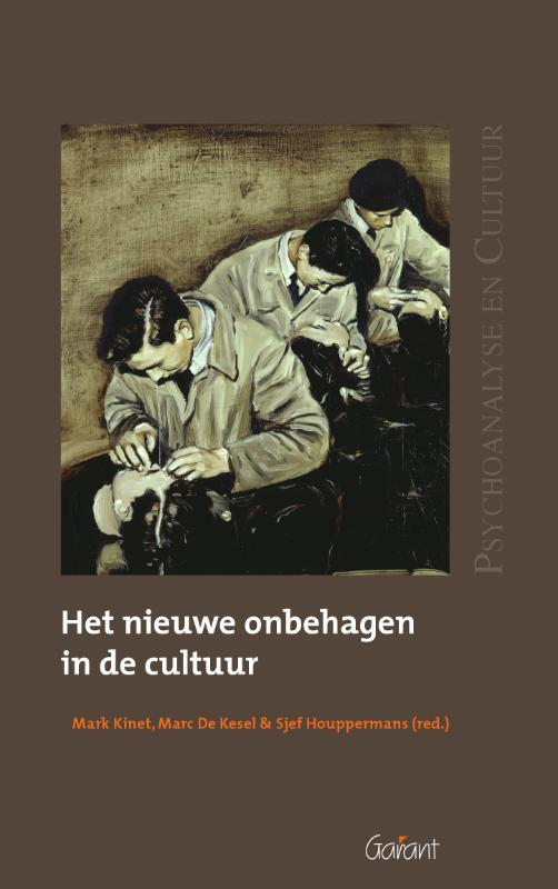 Het nieuwe onbehagen in de cultuur Psychoanalyse en Cultuur, Paperback