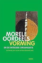 Morele oordeelsvorming en de integere organisatie Delnoij, Jos, Paperback