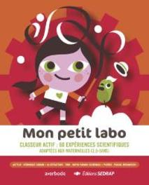 Mon petit labo - cycle maternelle URBAIN, Veronique, URBAIN, Veronique, onb.uitv.