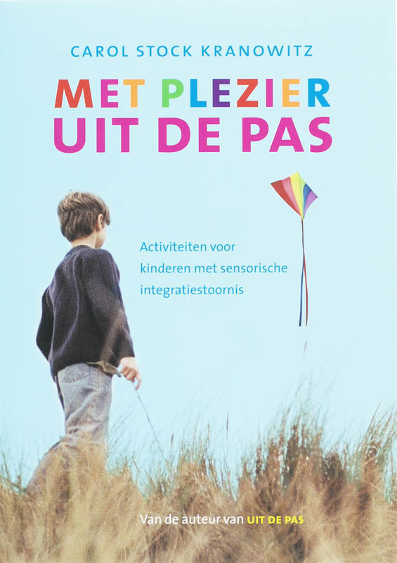 Met plezier uit de pas spelen met kinderen met sensorische integratiestoornis, Kranowitz, Carol Stock, Paperback