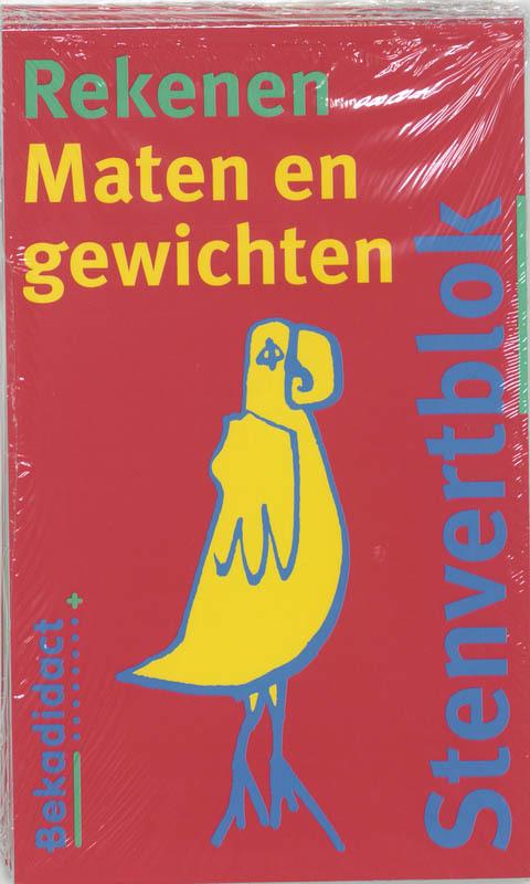 Stenvertblok Rekenen set 5 ex: Maten en gewichten Stenvertblok, B. Eisenga, Paperback
