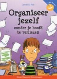Organiseer jezelf zonder je hoofd te verliezen, Fox, Janet S., Paperback
