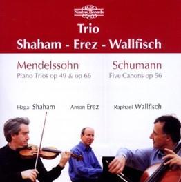 PIANO TRIOS/5 CANONS SHAHAM/EREZ/WALLFISCH MENDELSSOHN/SCHUMANN, CD