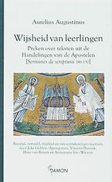 Wijsheid van leerlingen preken over teksten uit de Handelingen van de Apostelen (Sermones 148-150), Augustinus, Hardcover