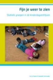 Fijn je weer te zien stabiele groepen in kinderdagverblijven, Schreuder, Liesbeth, Paperback