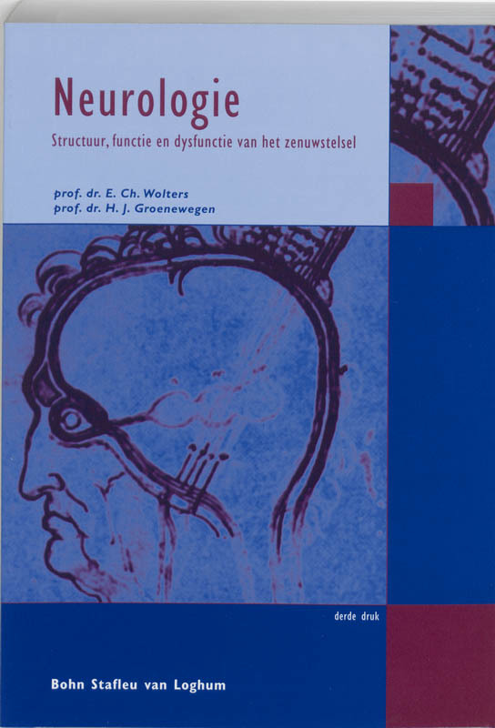 Neurologie structuur, functie en dysfunctie van het zenuwstelsel, E. C. M. J. Wolters, Paperback