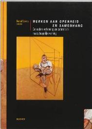 Werken aan openheid en samenhang een nadere verkenning van culturele en maatschappelijke vorming, Paperback