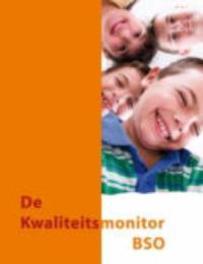 De kwaliteitsmonitor bso een instrument waarmee de buitenschoolse opvang de eigen pedagogische kwaliteit in kaart kan brengen, Gevers Deynoot-Schaub, Mirjam, Hardcover