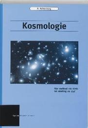 Kosmologie van oerknal via niets tot straling en stof, A. Achterberg, Paperback