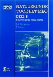 Natuurkunde voor het MLO: 5 electriciteit en magnetisme, Tijmensen, J.A., Paperback