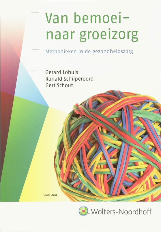 Van bemoei-naar groeizorg methodieken voor de OGGZ, X, Paperback