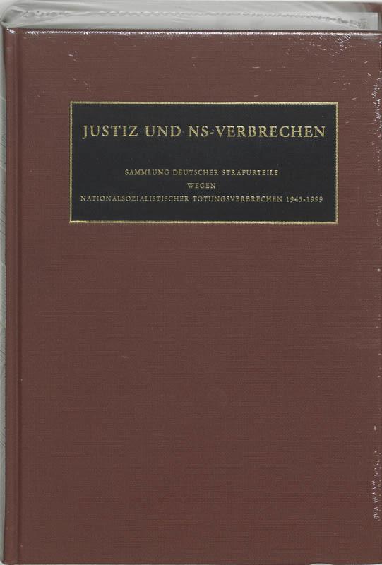 Justiz und NS-Verbrechen 33 Sammlung deutscher Strafurteile wegen nationalsozialistischer Totungsverbrechen, Hardcover
