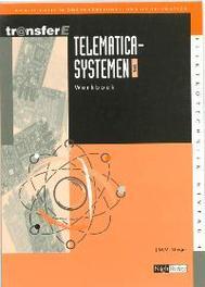 Telematicasystemen: TMA: Werkboek kwalificatie middenkaderfunctionaris telematica, J.M.M. Stieger, Paperback