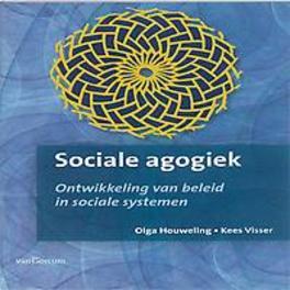Sociale agogiek ontwikkeling van beleid in sociale systemen, Houweling - Meijers, Olga, Paperback