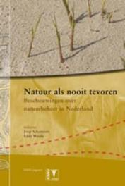 Natuur als nooit tevoren beschouwingen over natuurbeheer en natuurontwikkeling, Dirk KruijtKruijt, Paperback