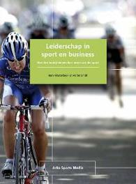 Leiderschap in sport en business wat het bedrijfsleven kan leren van de sport, Westerbeek, H., Paperback
