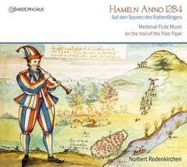 HAMELN ANNO 1284 RODENKIRCHEN/CECERE/REITH, CD