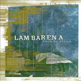 LAMBARENA:BACH TO AFRICA Audio CD, HUGHES DE/PIERRE COURSON, CD