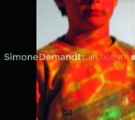 Simone Demandt Turn Round, Hardcover