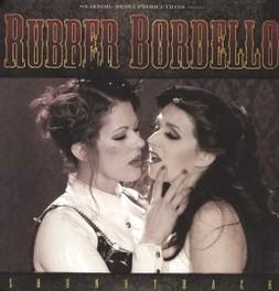 RUBBER BORDELLO FAT MIKE & LANKER, DUSTIN OST, Vinyl LP