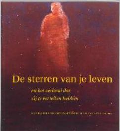 De sterren van je leven en het verhaal dat zij te vertellen hebben, R. Borst, Paperback