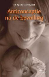 Anticonceptie na de bevalling R.J.C.M. Beerthuizen, Paperback
