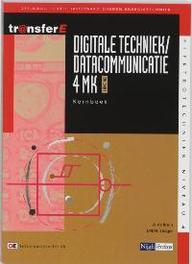 Digitale techniek / datacommunicatie: 4MK-DK3401: Kernboek TransferE, Bruin, A. de, Paperback