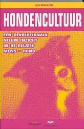Hondencultuur een revolutionair nieuw inzicht in de relatie mens - hond, Donaldson, Jean, Paperback