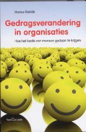 Gedragsverandering in organisatie hoe het beste van mensen gedaan te krijgen, Rietdijk, Marius Methodius, Paperback