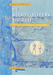 De standaardmens voorbij over zorg, verzorgingsstaat en burgerschap, Houten, D. van, Paperback