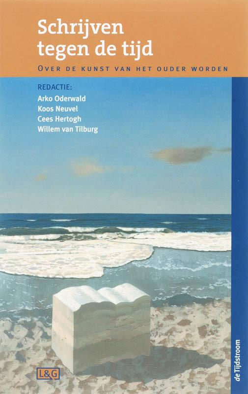 Schrijven tegen de tijd over de kunst van het ouder worden, Paperback