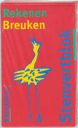 Stenvertblok Rekenen set 5 ex: Breuken Stenvertblok, B. Eisenga, Paperback