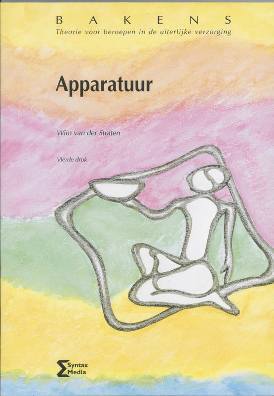Apparatuur theorie voor beroepen in de uiterlijke verzorging, W. van der Straten, Paperback