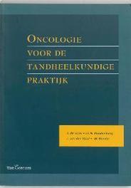 Oncologie voor de tandheelkundige praktijk Vries, Jonas de, Paperback