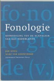 Fonologie uitnodiging tot de klankleer van het Nederlands, Kooij, Jan, Paperback