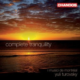 COMPLETE TRANQUILITY Y. TUROVSKY//WORKS BY VIVALDI/PERGOLESI/BACH Audio CD, I MUSICI DE MONTREAL, CD