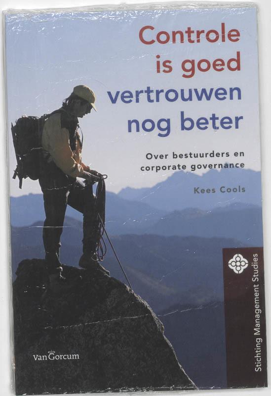 Controle is goed, vertrouwen nog beter over bestuurderes en corporate governance, K. Cools, Paperback