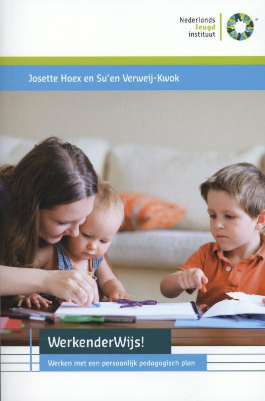 WerkenderWijs! werken met een persoonlijk pedagogisch plan, Hoex, Josette, Paperback