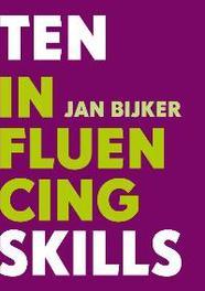 Ten influencing skills Bijker, Jan, Paperback